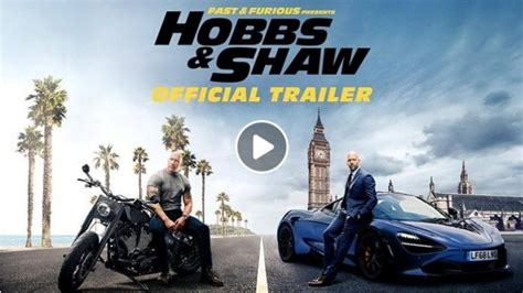 Fast And Furious Hobbs And Shaw Full Movie In Hindi