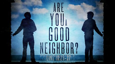 Are You A Good Neighbor? - Title Graphics | Igniter Media